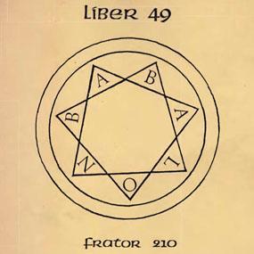 Liber 49 par Frater 210 (aka Jack Parsons)