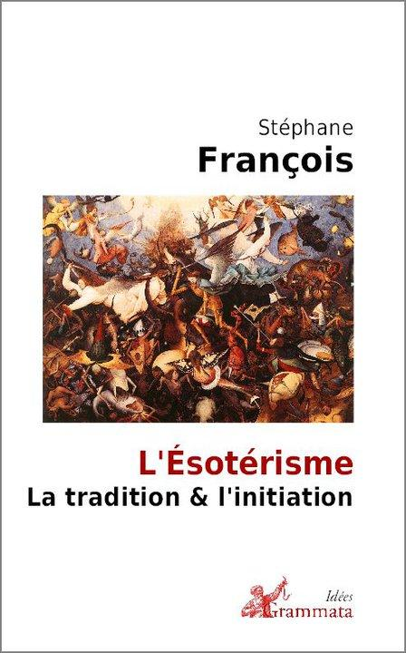 L'ésotérisme, la tradition et l'initiation EzoOccult
