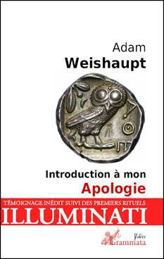 Adam Weishaupt : introduction à mon Apologie EzoOccult