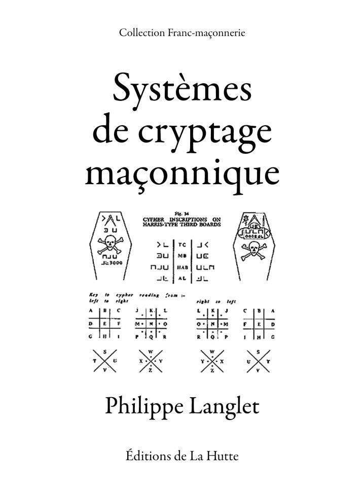 Les systèmes de cryptage maçonnique