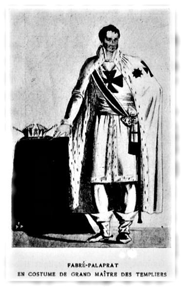 Fabré-Palaprat en Grand Maître de l'Ordre