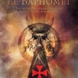 Le Baphomet, Figure de l'ésotérisme templier