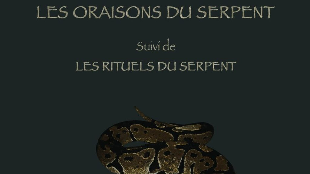 Les Oraisons du Serpent - Frater Nahash