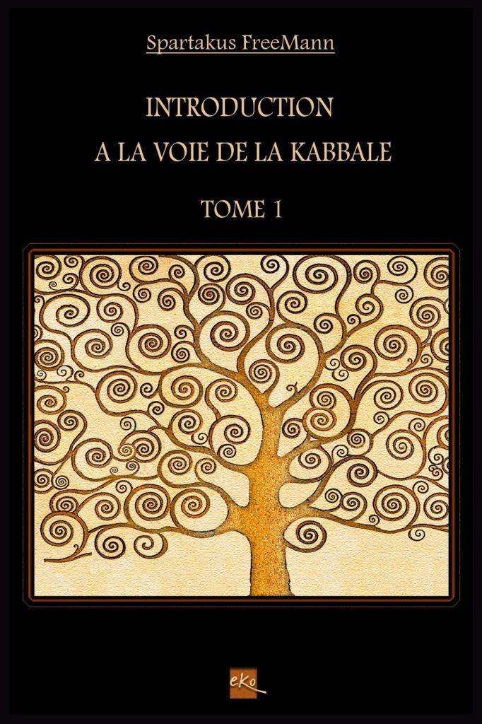 Introduction à la Voie de la Kabbale : livre