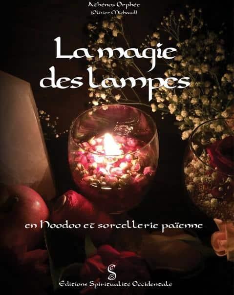 La magie des lampes en Hoodoo et sorcellerie païenne 01